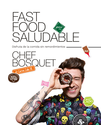 Fast food saludable - Chef Bosquet pdf download