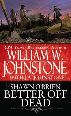 Better off Dead - William W. Johnstone & J.A. Johnstone pdf download