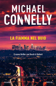 La fiamma nel buio - Michael Connelly pdf download