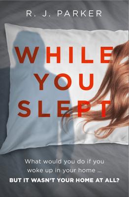 While You Slept - R. J. Parker pdf download