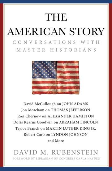 The American Story by David M. Rubenstein PDF Download
