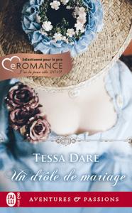 Un drôle de mariage - Tessa Dare pdf download