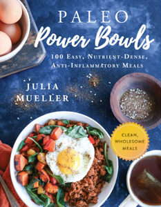 Paleo Power Bowls - Julia Mueller pdf download