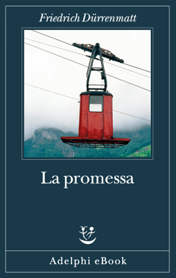 La promessa - Friedrich Dürrenmatt pdf download