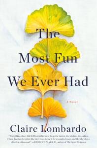 The Most Fun We Ever Had - Claire Lombardo pdf download