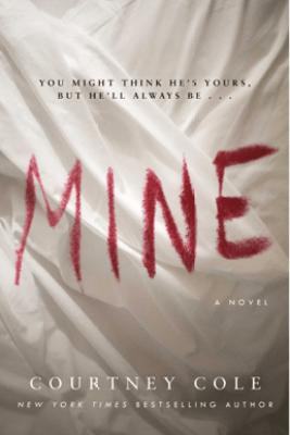 Mine - Courtney Cole