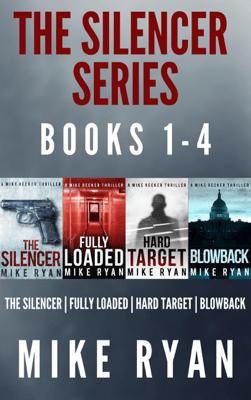 The Silencer Series Box Set Books 1-4 - Mike Ryan pdf download