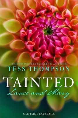 Tainted: Lance and Mary - Tess Thompson pdf download