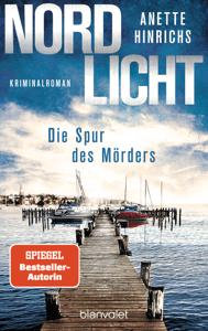 Nordlicht - Die Spur des Mörders - Anette Hinrichs pdf download