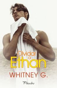 Olvidar a Ethan - Whitney G. pdf download