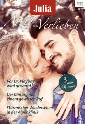 Julia Ärzte zum Verlieben Band 130 - Carol Marinelli, Charlotte Hawkes & Annie O'Neil pdf download