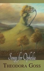Songs for Ophelia - Theodora Goss pdf download
