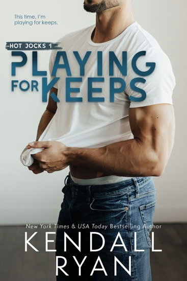 Playing for Keeps by Kendall Ryan pdf download