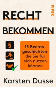 Recht bekommen - Karsten Dusse pdf download
