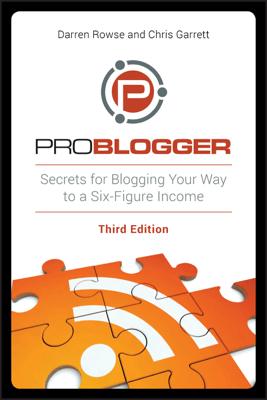 ProBlogger - Darren Rowse & Chris Garrett