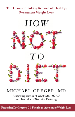 How Not To Diet - Michael Greger pdf download