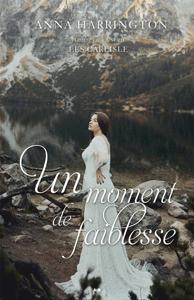 Un moment de faiblesse - Anna Harrington pdf download