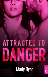 Attracted To Danger - Mady Flynn pdf download