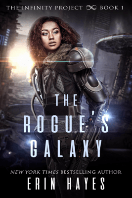 The Rogue's Galaxy - Erin Hayes