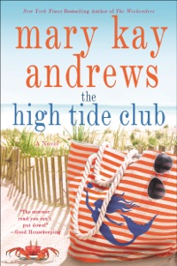 The High Tide Club - Mary Kay Andrews pdf download