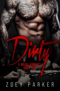 Dirty (Book 1) - Zoey Parker pdf download