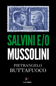 Salvini e/o Mussolini - Pietrangelo Buttafuoco pdf download