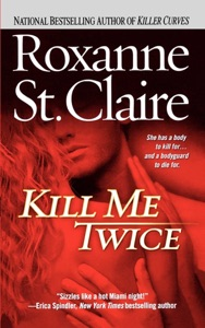 Kill Me Twice - Roxanne St. Claire pdf download