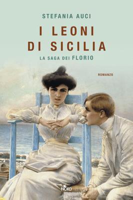 I leoni di Sicilia - Stefania Auci pdf download