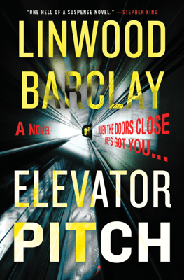 Elevator Pitch - Linwood Barclay pdf download