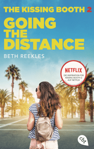 The Kissing Booth - Going the Distance - Beth Reekles pdf download