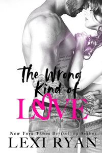 The Wrong Kind of Love - Lexi Ryan pdf download