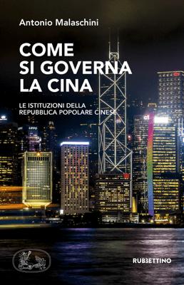 Come si governa la Cina - Antonio Malaschini pdf download