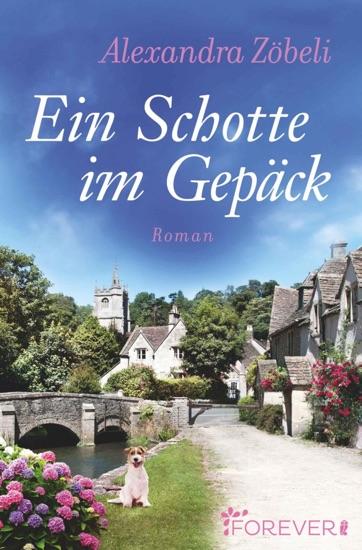 Ein Schotte im Gepäck by Alexandra Zöbeli PDF Download