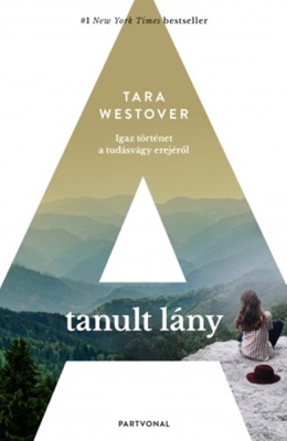A tanult lány - Tara Westover pdf download