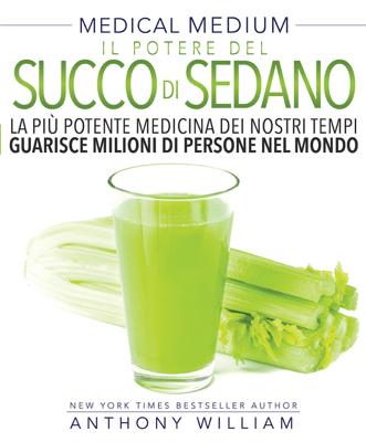 Il Potere del Succo di Sedano - Anthony William pdf download