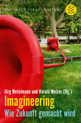 Imagineering - Jörg Metelmann & Harald Welzer pdf download