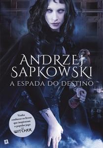 A Espada do Destino - Andrzej Sapkowski pdf download