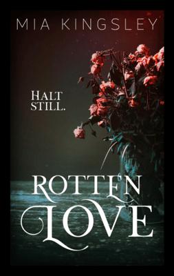 Rotten Love - Mia Kingsley pdf download