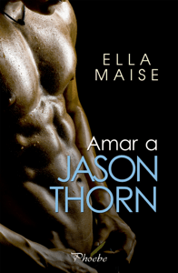 Amar a Jason Thorn - Ella Maise pdf download