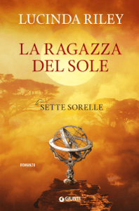La ragazza del sole - Lucinda Riley pdf download