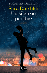 Un silenzio per due - Sara Dardikh pdf download