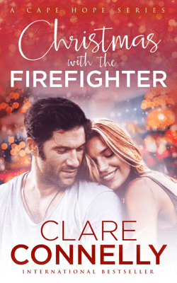 Christmas with the Firefighter - Clare Connelly pdf download