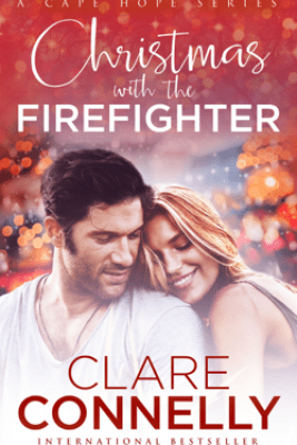 Christmas with the Firefighter - Clare Connelly