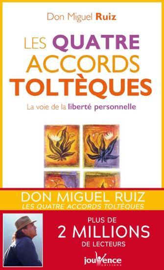 Les quatre accords toltèques by Don Miguel Ruiz PDF Download