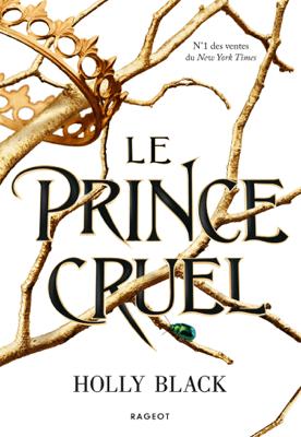 Le prince cruel - Holly Black pdf download