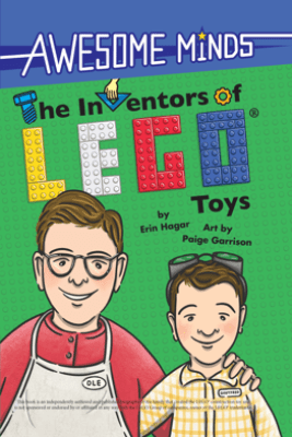 Awesome Minds: The Inventors of LEGO® Toys - Erin Hagar