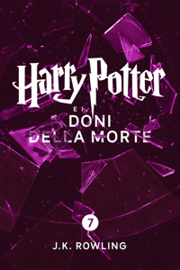 Harry Potter e i Doni della Morte (Enhanced Edition) - J.K. Rowling & Beatrice Masini pdf download