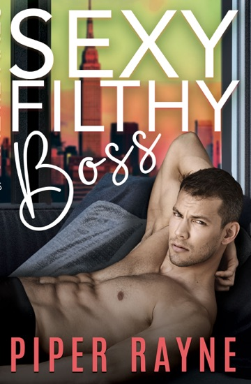 Sexy Filthy Boss by Piper Rayne PDF Download