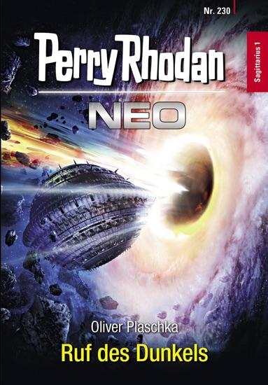 Perry Rhodan Neo 230: Ruf des Dunkels by Oliver Plaschka PDF Download