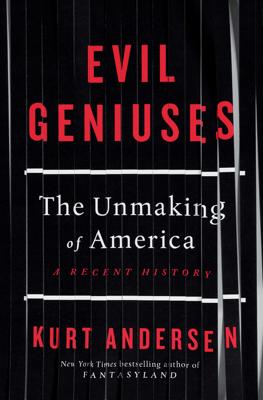 Evil Geniuses - Kurt Andersen pdf download